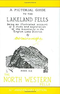 The North Western Fells (50th Anniversary Edition): Book Six (A Pictorial Guide to the Lakeland Fells): 6 by Frances Lincoln