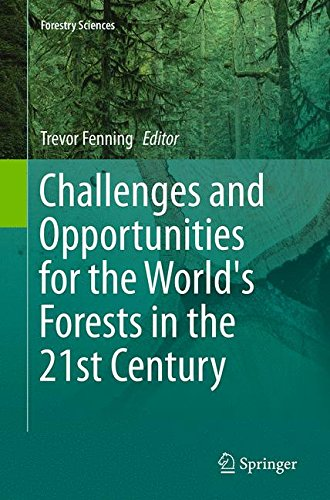 Challenges and Opportunities for the World's Forests in the 21st Century (Forestry Sciences)