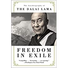 Freedom in Exile: The Autobiography of the Dalai Lama by His Holiness Tenzin Gyatso the Dalai Lama (1990-09-06)