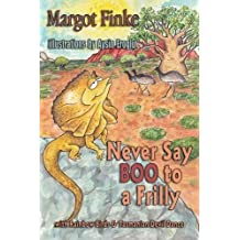 Never Say Boo to a Frilly with Rainbow Birds & Tasmanian Devil Dance by Margot Finke (2014-05-15)