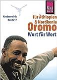 Reise Know-How Sprachführer Oromo für Äthiopien und Nordkenia - Wort für Wort: Kauderwelsch-Band 217 -