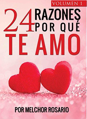 24 Razones Por Qué te Amo (Volumen nº 1)