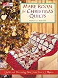 Make Room for Christmas Quilts by Nancy J. Martin (2002-09-06)