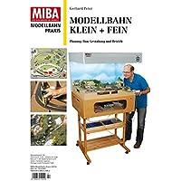 Modellbahn Klein + Fein - MIBA - Modellbahn Praxis