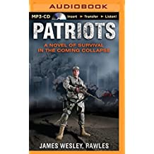 Patriots: A Novel of Survival in the Coming Collapse by James Wesley Rawles (2014-09-23)
