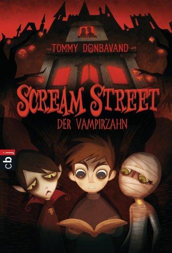 (Scream Street - Der Vampirzahn (Scream Street - Serie 1))