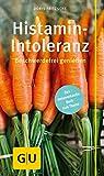 Histamin-Intoleranz: Beschwerdefrei genießen (GU Kompass Gesundheit) (German Edition)