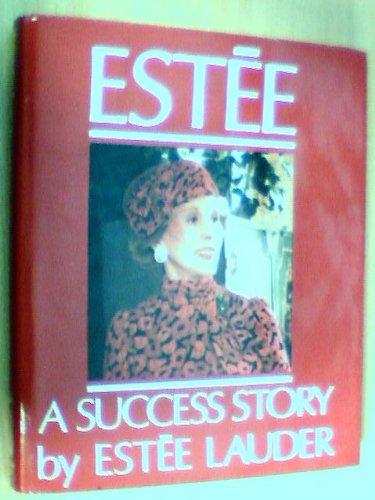 estee-a-success-story-a-success-story