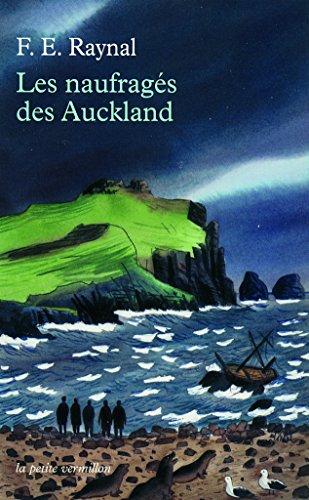Les naufragés des Auckland par François Édouard Raynal