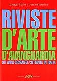 Riviste d'arte d'avanguardia. Gli anni Sessanta e Settanta in Italia: 1 - L'ORDINE DEI LIBRI - amazon.it