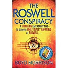 The Roswell Conspiracy by Boyd Morrison (2012-07-19)