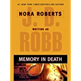 Memory in Death (In Death, Book 22)