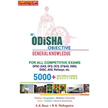 BK's Odisha Objective General Knowledge (For All Competitive Exams OPSC, OSSC, ASO, RAILWAYS)