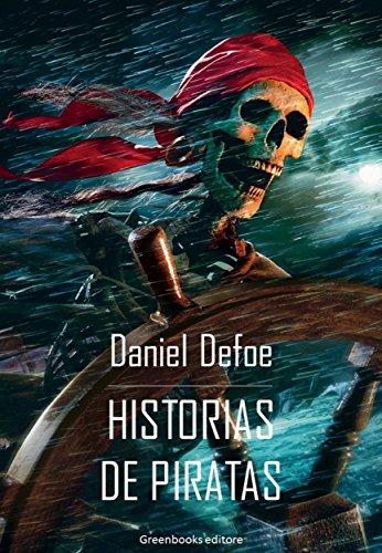 Historias de piratas por Daniel Defoe