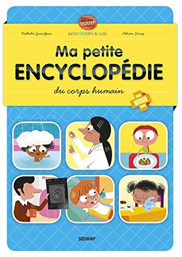 Ma petite encyclopédie du corps humain par Nathalie Grandjean, Adrien Siroy
