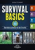 Survival Basics: 365 Überlebenstechniken für den Ernstfall - Creek Stewart