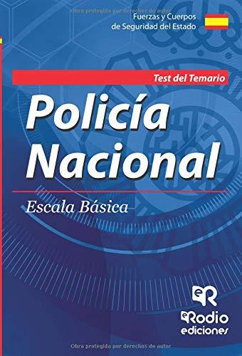 Cuerpo Nacional de Policia. Escala basica. Test del Temario. Quinta Edicion por Varios Autores