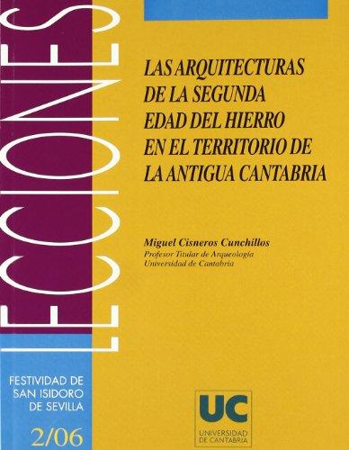 Las arquitecturas de la Segunda Edad del Hierro en el territorio de la antigua Cantabria (Florilogio)