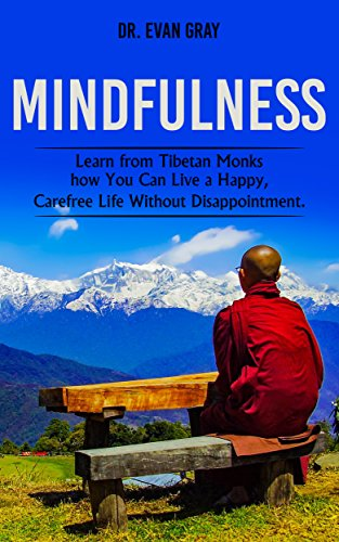 mindfulness-learn-from-tibetan-monks-how-you-can-live-a-happy-carefree-life-without-disappointment-m