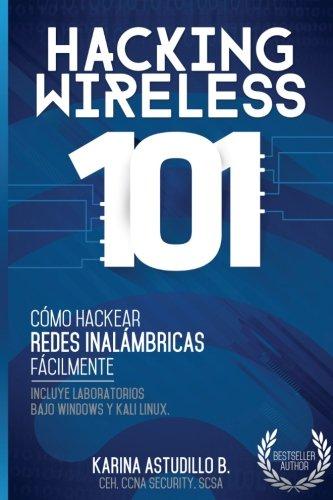 Hacking Wireless 101: ¡Cómo hackear redes inalámbricas fácilmente!
