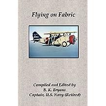 Flying on Fabric by B. K. Bryans (10-Jun-2014) Paperback