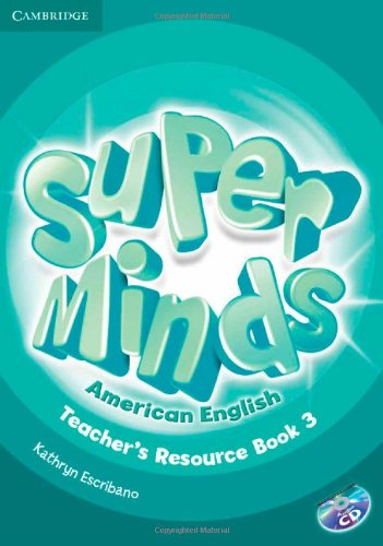 Super Minds American English  3 Teacher's Resource Book with Audio CD - 9781107604285