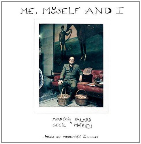 Me myself and I par Cécil Mathieu
