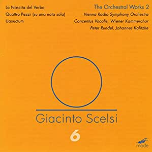 Scelsi Edition, vol. 6 : Oeuvres orchestrales II. Kalitzke.