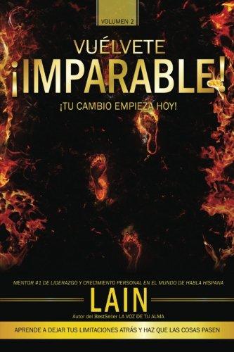 ¡Vuelvete Imparable! Volumen II: Volume 2 (Vuélvete Imparable) por Lain García Calvo