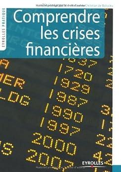 Comprendre les crises financières