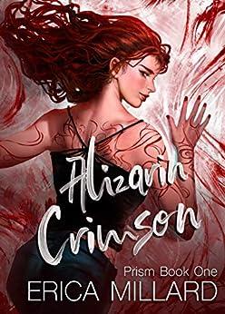 Alizarin Crimson (Prism Series Book 1) (English Edition) par [Millard, Erica]