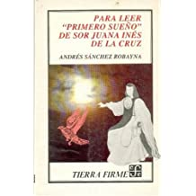 """Para leer """"Primero sueno"""" de Sor Juana Ines de la Cruz"""