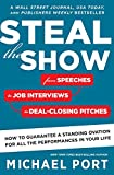 Best Show Book - Steal the Show: From Speeches to Job Interviews Review