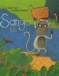 """Afficher """"Sango et la rivière"""""""