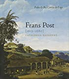 Frans Post - Catalogue Raisonne (En)