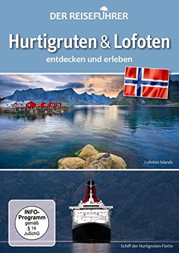 Hurtigruten & Lofoten-der Reiseführer