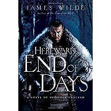 End of Days - A Novel of Medieval England (Hereward)