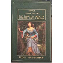 Wicca / Living Wicca / The Complete Book of Incense, Oils and Brews by Scott Cunningham (2003-01-01)