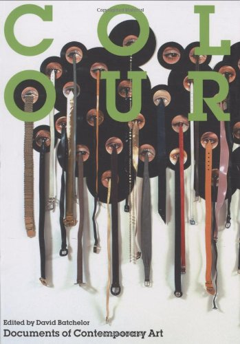 Colour (Whitechapel: Documents of Contemporary Art)