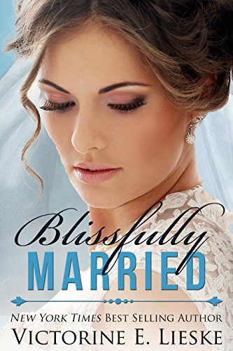 Blissfully Married (The Married Series Book 4) (English Edition) de [Lieske