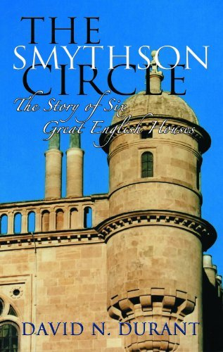 the-smythson-circle-the-story-of-six-great-english-houses-written-by-david-n-durant-2011-edition-fir
