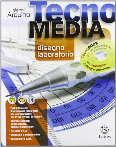 Tecnomedia. Disegno, laboratorio-Settori produttivi-Tavole online-INVALSI online-Patentino online-Competenze. Con espansione online. Per la Scuola media. Con DVD