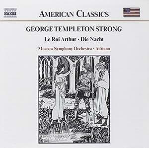 American Classics - George Templeton Strong (le Roi Arthur/die Nacht)