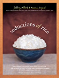 Seductions of Rice: A Cookbook (English Edition)