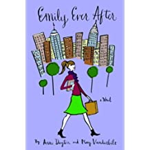 Emily Ever After by Anne Dayton (2005-06-07)