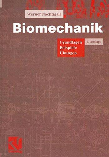 Biomechanik: Grundlagen Beispiele Übungen (German Edition)