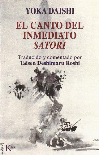 El canto del inmediato satori (Sabiduria Perenne) por Taisen Deshimaru
