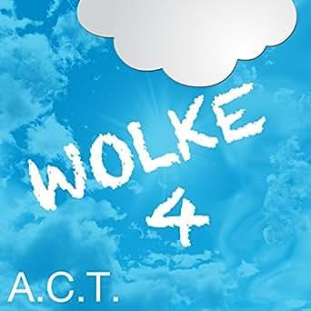 wolke 4 single version von a c t bei amazon music. Black Bedroom Furniture Sets. Home Design Ideas