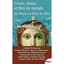 Crises, chaos et fins de monde