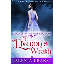 A Demon's Wrath (Demon King, #1) (Romance of the Nine Kingdoms) (English Edition)